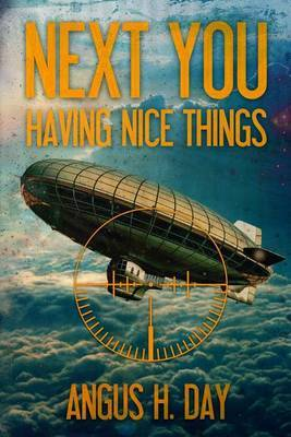 Having Nice Things: A Next You Novel