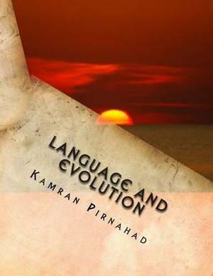 Language and Evolution: Evolution of the Human Mind