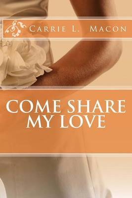 Come Share My Love