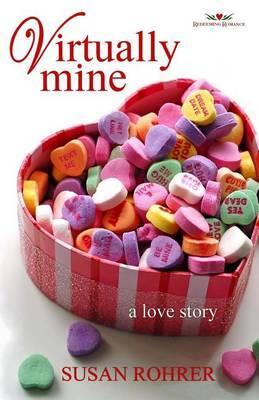 Virtually Mine: A Love Story