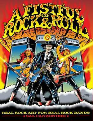 A Fistful of Rock & Roll  : Real Rock Art for Real Rock Bands