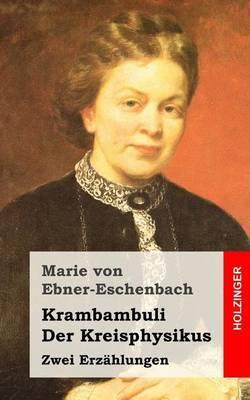 Krambambuli / Der Kreisphysikus: Zwei Erzahlungen
