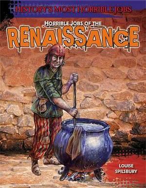 Horrible Jobs of the Renaissance