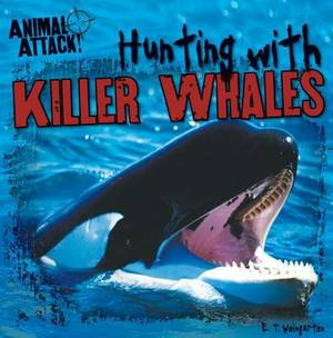Hunting with Killer Whales