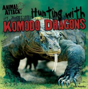 Hunting with Komodo Dragons