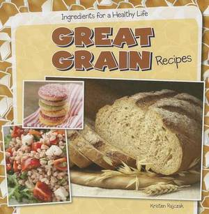 Great Grain Recipes