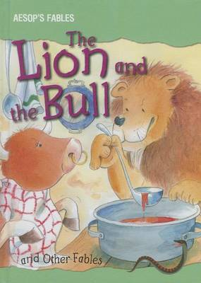 The Lion and the Bull and Other Fables