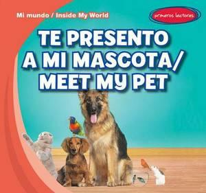 Te Presento a Mi Mascota / Meet My Pet