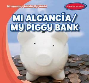 Mi Alcancia /My Piggy Bank