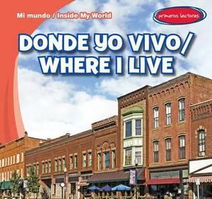 Donde Yo Vivo / Where I Live