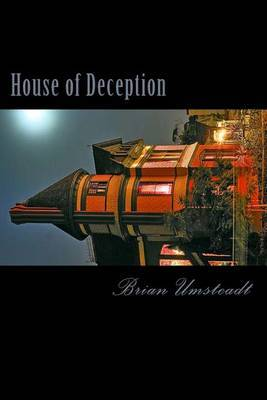 House of Deception: If You Thought That Haunted Houses Weren't Real Then You Were Wrong...