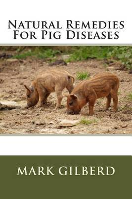Natural Remedies for Pig Diseases