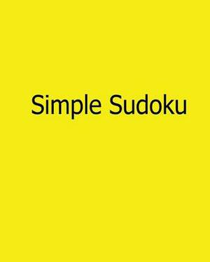 Simple Sudoku: Easy to Read, Large Grid Sudoku Puzzles