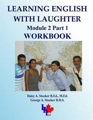 Learning English with Laughter: Module 2 Part 1 Workbook