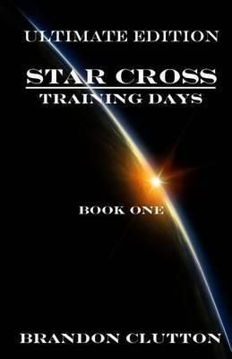 Star Cross: Training Days Book One