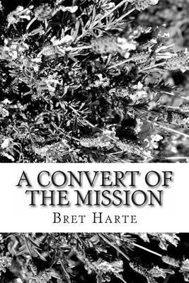 A Convert of the Mission