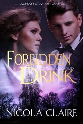 Forbidden Drink (Kindred, Book 3)