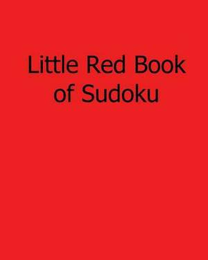 Little Red Book of Sudoku: 80 Easy to Read, Large Print Sudoku Puzzles