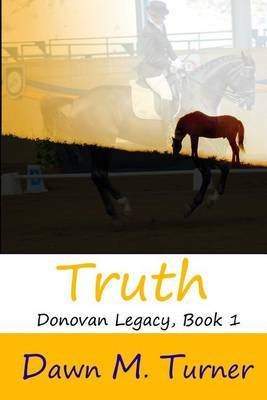 Truth: Donovan Legacy, Book 1