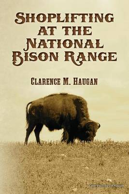 Shoplifting at the National Bison Range