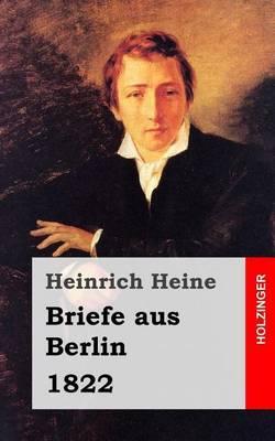 Briefe Aus Berlin: 1822