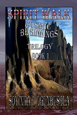 Spirit Walk: Cosmic Beginnings