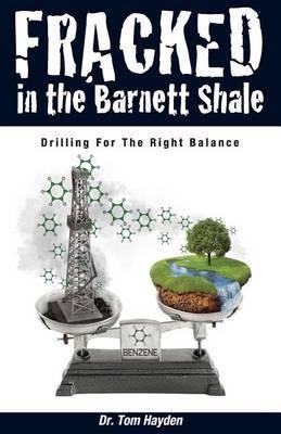 Fracked in the Barnett Shale