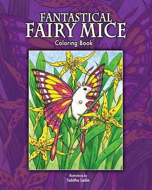 Fantastical Fairy Mice: Coloring Book