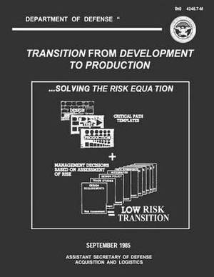 Transition from Development to Production: Solving the Risk Equation