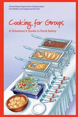 Cooking for Groups: A Volunteer's Guide to Food Safety