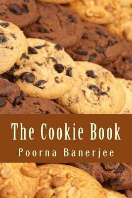The Cookie Book: Make Your Own Cookies Easily