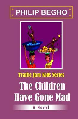 The Children Have Gone Mad: Traffic Jam Series