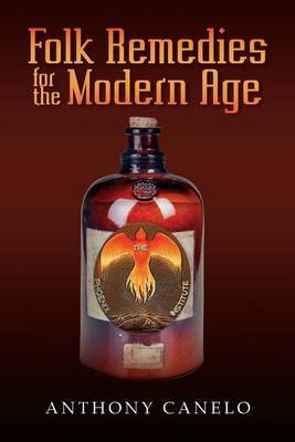 Folk Remedies for the Modern Age