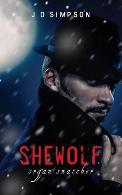 Shewolf: Organ Snatcher