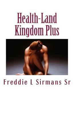 Health-Land Kingdom Plus: A Super Great Fable Book