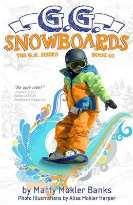 G.G. Snowboards: (The G.G. Series, Book #1)