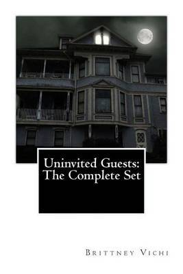 Uninvited Guests: The Complete Set