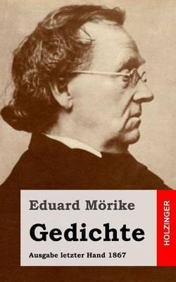 Gedichte: Ausgabe Letzter Hand 1867