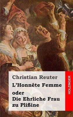 L'Honnete Femme Oder Die Ehrliche Frau Zu Plissine