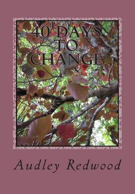 40 Days to Change: Journal Your Change