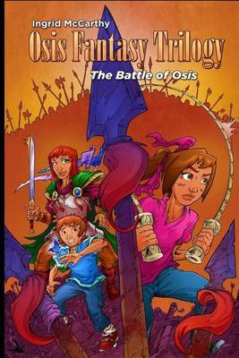 The Battle of Osis: (Volume 3)