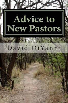 Advice to New Pastors