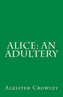 Alice: An Adultery