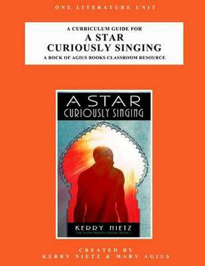 A Curriculum Guide for a Star Curiously Singing