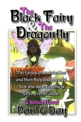 The Black Fairy and the Dragonfly (Black and White Edition)