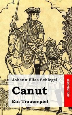 Canut: Ein Trauerspiel