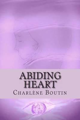 Abiding Heart