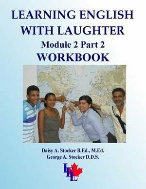 Learning English with Laughter: Module 2 Part 2 Workbook