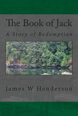 The Book of Jack: A Story of Redemption