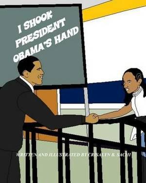 I Shook President Obama's Hand